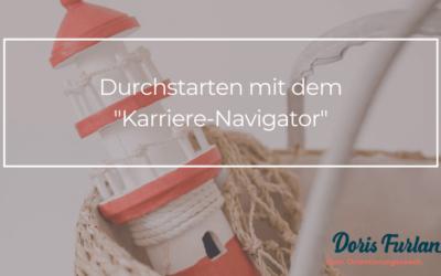 """Durchstarten mit dem """"Karriere-Navigator""""!"""
